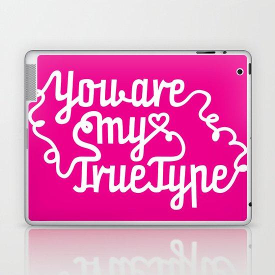 True Type. Laptop & iPad Skin