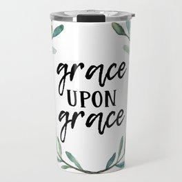Grace Upon Grace Travel Mug