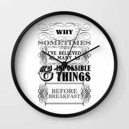 Alice in Wonderland Six Impossible Things Wall Clock