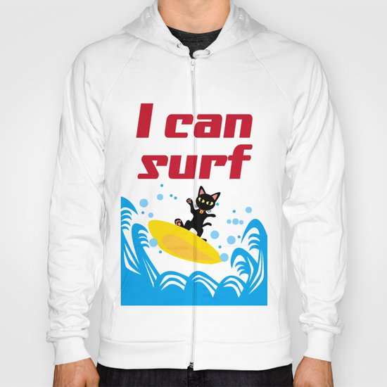 I can surf Hoody