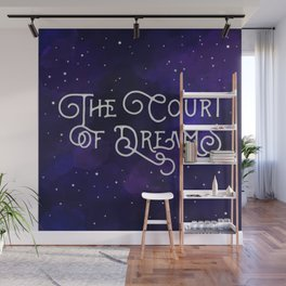 The Court of Dreams - A Court of Mist and Fury by Sarah J. Maas Wall Mural