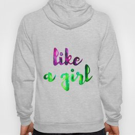 Like a Girl Hoody