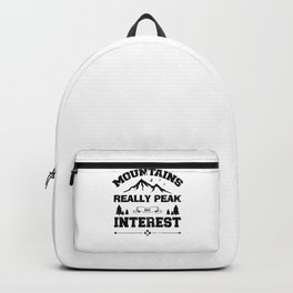 Mountains Really Peak My Interest bw Backpack