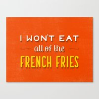 french fries Canvas Prints featuring French Fries by Daily Dishonesty