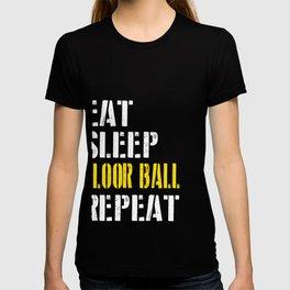 Eat. Sleep. Floor Ball. Repeat. T-shirt