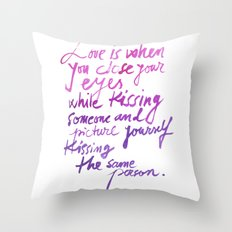 Love quotes Throw Pillow