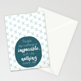 Nothing is impossible Stationery Cards