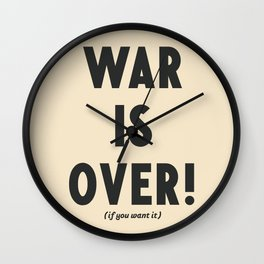 War is over, if you want it, peace message, vintage illustration, anti-war, Happy Xmas, song quote Wall Clock