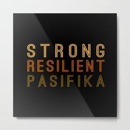 Strong Resilient Pasifika Metal Print