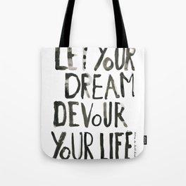 Handwritten inspirational quote Tote Bag
