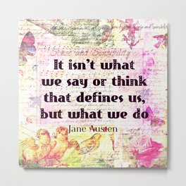 Jane Austen quote Sense and Sensibility Metal Print
