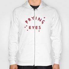 Prying Eyes Hoody