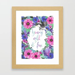 Young Wild & Free Framed Art Print