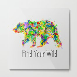 Find Your Wild Metal Print