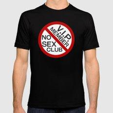 No Sex Club VIP Membership tee Black MEDIUM Mens Fitted Tee