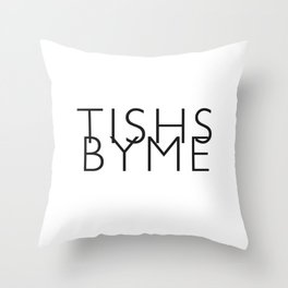 Tishs by Throw Pillow