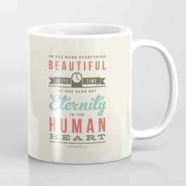 He has made everything beautiful Coffee Mug