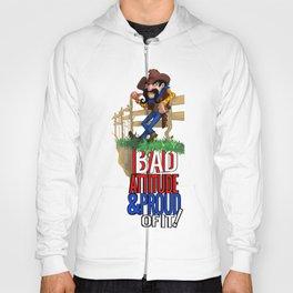 Bad Attitude Cowboy Hoody