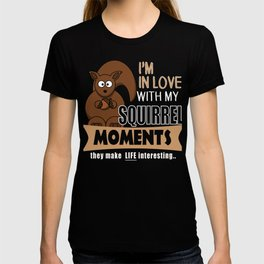 The ADHD Squirrel - In Love with My Squirrel Moments T-shirt