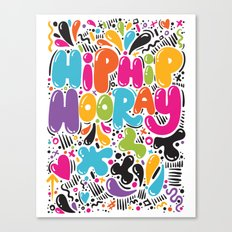 HIP HIP HOORAY HOORAY Canvas Print