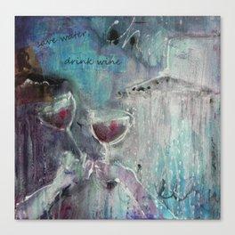 save water, drink wine Canvas Print
