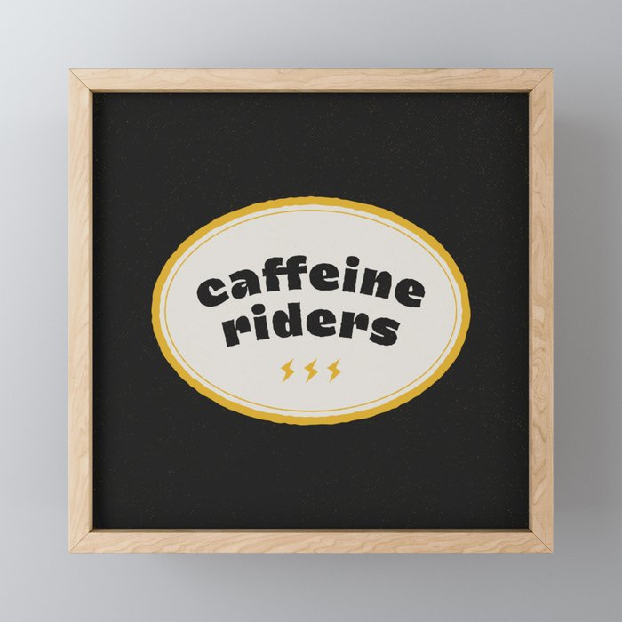 Caffeine Riders Framed Mini Art Print