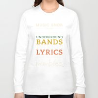 bands Long Sleeve T-shirts featuring MORE Mumbling Bands — Music Snob Tip #095.5 by Elizabeth Owens