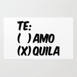 Tequila or Love - Te Amo or Quila Rug