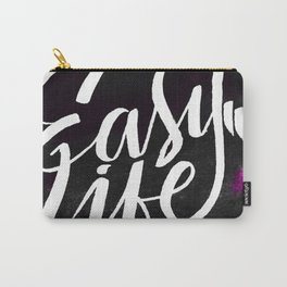 Easy Life Carry-All Pouch