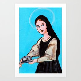 Patron Saint of Hope Art Print