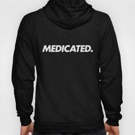 HIGH - Medicated - white Hoody