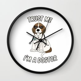 Trust me I'm a Dogtor Wall Clock