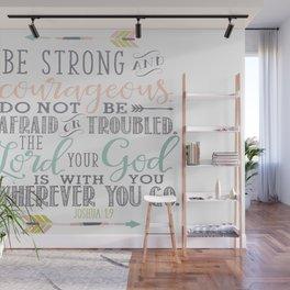 Joshua 1:9 Christian Bible Verse Typography Design Wall Mural