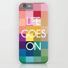 Life Goes On - Colorful Pixel Color Blocks Slim Case iPhone 6s