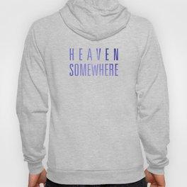 HEAVEN SOMEWHERE Hoody