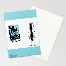 You've Been Told Stationery Cards
