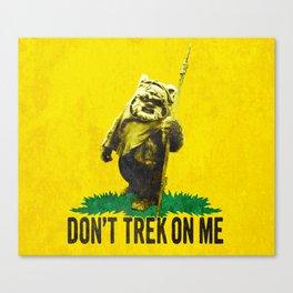 Don't Trek On Me Canvas Print