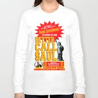 better call saul Long Sleeve T-shirts featuring BETTER CALL SAUL  |  BREAKING BAD by Silvio Ledbetter