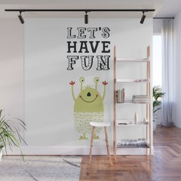 Let's have FUN Wall Mural
