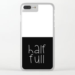 Half Full Clear iPhone Case