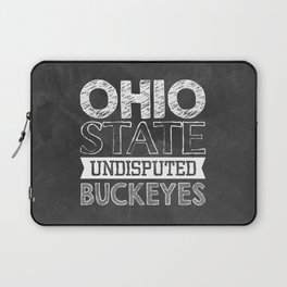 Undisputed Buckeyes Laptop Sleeve