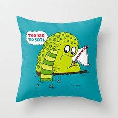 Too Big To Sail Throw Pillow