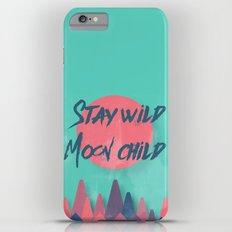 Stay wild moon child (tuscan sun) iPhone 6s Plus Slim Case