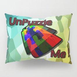 UnPuzzle Me ! Pillow Sham