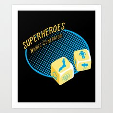 Super-Heroes-Name-Generator Art Print