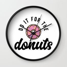 Do It For The Donuts v2 Wall Clock