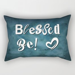 BLESSED BE! Rectangular Pillow