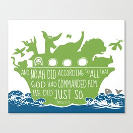 Noahs Ark - Bible - And Noah Did According to All that God had Commanded him Canvas Print