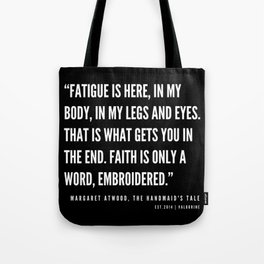50  | The Handmaid's Tale Quote Series  | 190610 Tote Bag