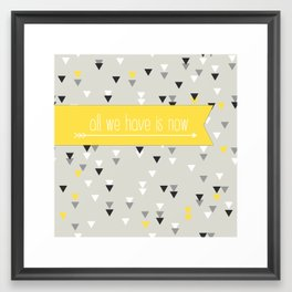 all we have is now yellow Framed Art Print